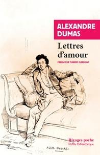 Alexandre Dumas - Lettres d'amour.