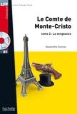 Alexandre Dumas - LFF B1 - Le Comte de Monte Cristo - Tome 2 (ebook).