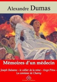 Alexandre Dumas et Arvensa Editions - Mémoires d'un médecin : Joseph Balsamo, le collier de la reine, Ange Pitou, la comtesse de Charny – suivi d'annexes - Nouvelle édition.
