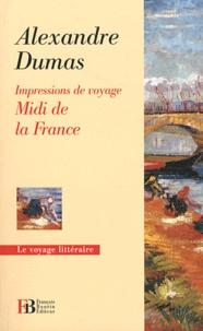 Alexandre Dumas - Midi de la France - Impressions de voyage.