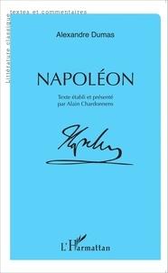 Alexandre Dumas - Napoléon.