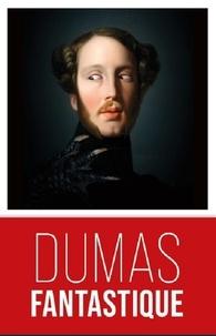 Alexandre Dumas - Nouvelles surnaturelles.