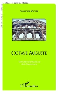 Alexandre Dumas - Octave Auguste.