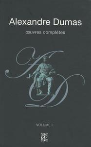 Alexandre Dumas - Oeuvres complètes - Volume 1.