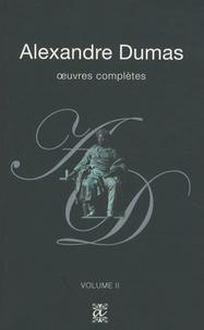 Alexandre Dumas - Oeuvres complètes - Volume 2.