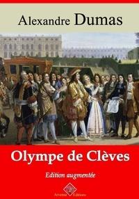 Alexandre Dumas et Arvensa Editions - Olympe de Clèves – suivi d'annexes - Nouvelle édition Arvensa.