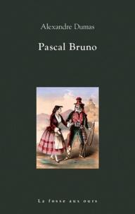 Alexandre Dumas - Pascal Bruno.