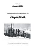 Alexandre Dumas - Première ascension du Mont Blanc par Jacques Balmat.