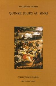 Alexandre Dumas - Quinze jours au Sinaï.