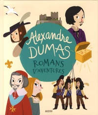 Romans d'aventures - Alexandre Dumas  