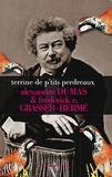 Alexandre Dumas et Frédérick-E Grasser Hermé - Terrine de p'tits perdreaux à la fève tonka et pickles de pieds bleus.