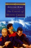 Alexandre Dumas - The Count of Monte Cristo.