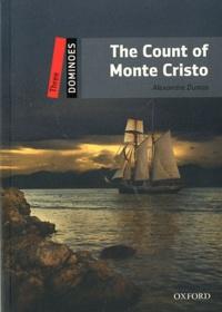 Alexandre Dumas - The count of Monte Cristo.