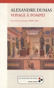 Alexandre Dumas - Voyage à Pompéi.