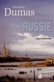 Alexandre Dumas - Voyage en Russie.