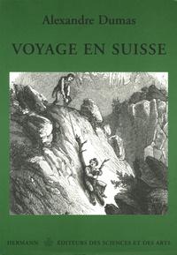 Alexandre Dumas - Voyage en Suisse.