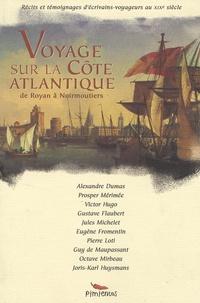 Alexandre Dumas et Prosper Mérimée - Voyage sur la côte atlantique - De Royan à Noirmoutiers.