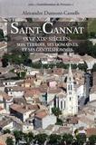 Alexandre Dumont-Castells - Saint-Cannat (XVIe - XIXe siècles) - Son terroir, ses domaines et ses gentilshommes.