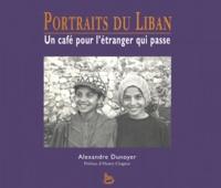 Alexandre Dunoyer - Portraits du Liban. - Un café pour l'étranger qui passe.