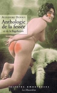 Alexandre Dupouy - Anthologie de la fessée.