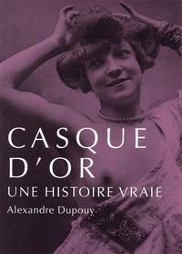 Alexandre Dupouy - Casque d'or.