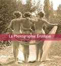 Alexandre Dupouy - La Photographe Érotique.
