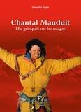 Alexandre Duyck - Chantal Mauduit - Elle grimpait sur les nuages.
