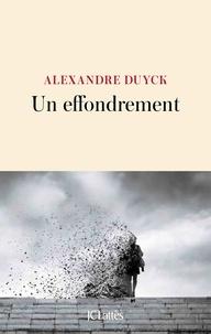 Alexandre Duyck - Un effondrement.