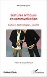 Alexandre Eyriès - Lectures critiques en communication - Culture, technologies, société.
