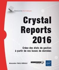 Accentsonline.fr Crystal Reports 2016 - Créez des états de gestion à partir de vos bases de données Image