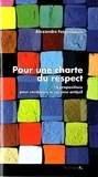 Alexandre Feigenbaum - Pour une charte du respect - 10 propositions pour combattre le racisme antijuif.