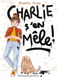 Alexandre Feraga - Charlie s'en mêle !.