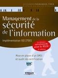 Alexandre Fernandez Toro - Management de la sécurité de l'information - Présentation générale de l'ISO 27001 et de ses normes associées.