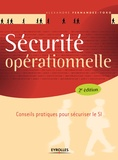Alexandre Fernandez Toro - Sécurité opérationnelle - Conseils pratiques pour sécuriser le SI.