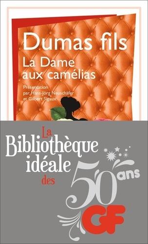 La bibliothèque idéale des 50 ans GF Tome 26 La dame aux camélias. Le roman, le drame, la Traviata