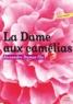 Alexandre (fils) Dumas - La bibliothèque idéale des 50 ans GF Tome 26 : La dame aux camélias - Le roman, le drame, la Traviata.