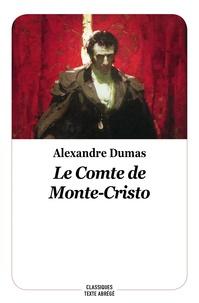 Alexandre (fils) Dumas et Gustave Staal - Le comte de Monte-Christo.