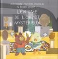 Alexandre Fontaine Rousseau et Elodie Shanta - L'énigme de l'objet mystérieux.