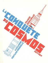 Alexandre Fontaine Rousseau et Francis Desharnais - La conquête du cosmos.