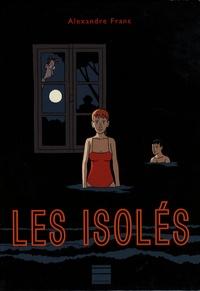 Alexandre Franc - Les isolés.