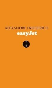 Alexandre Friederich - EasyJet - Espace, temps, argent.