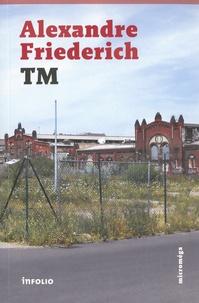 Alexandre Friederich - TM.