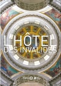 Alexandre Gady - L'Hôtel des Invalides.