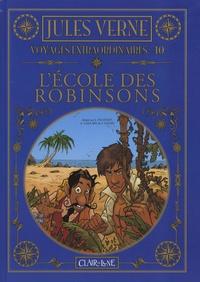 Alexandre Gaillard et Joffrey Dachelet - Voyages extraordinaires Tome 10 : L'école des Robinsons.