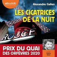 Alexandre Galien et Thierry Blanc - Les Cicatrices de la nuit - Prix du Quai des Orfèvres 2020.