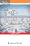 Alexandre Gallois - Les nullités de procédure pénale.