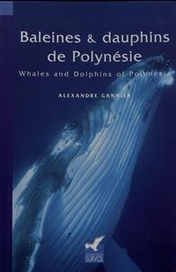 Alexandre Gannier - Baleines & dauphins de Polynésie.