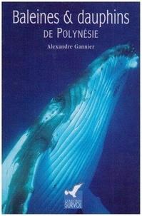Alexandre Gannier - Baleines et dauphins de Polynésie.