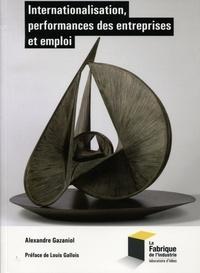 Alexandre Gazaniol - Internationalisation, performances des entreprises et emploi.