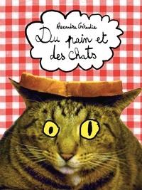 Alexandre Géraudie - Du pain et des chats.